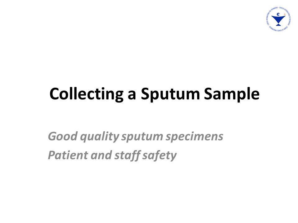 Preparing to get a sputum sample