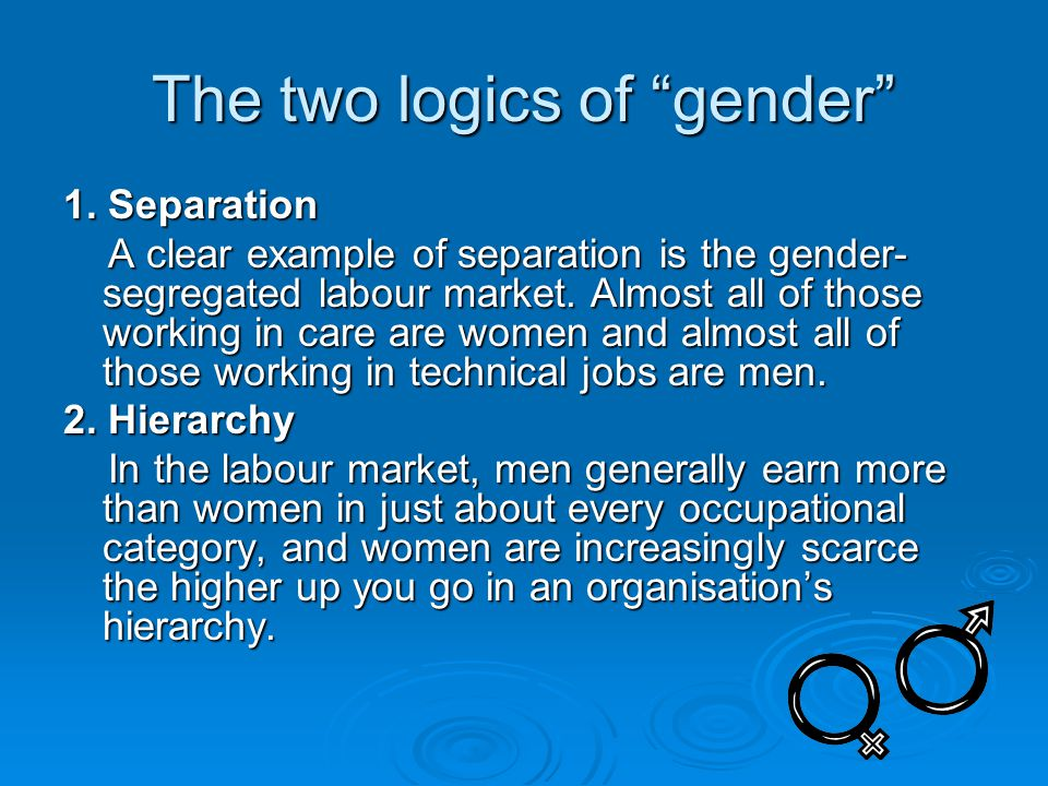 The two logics of gender 1.