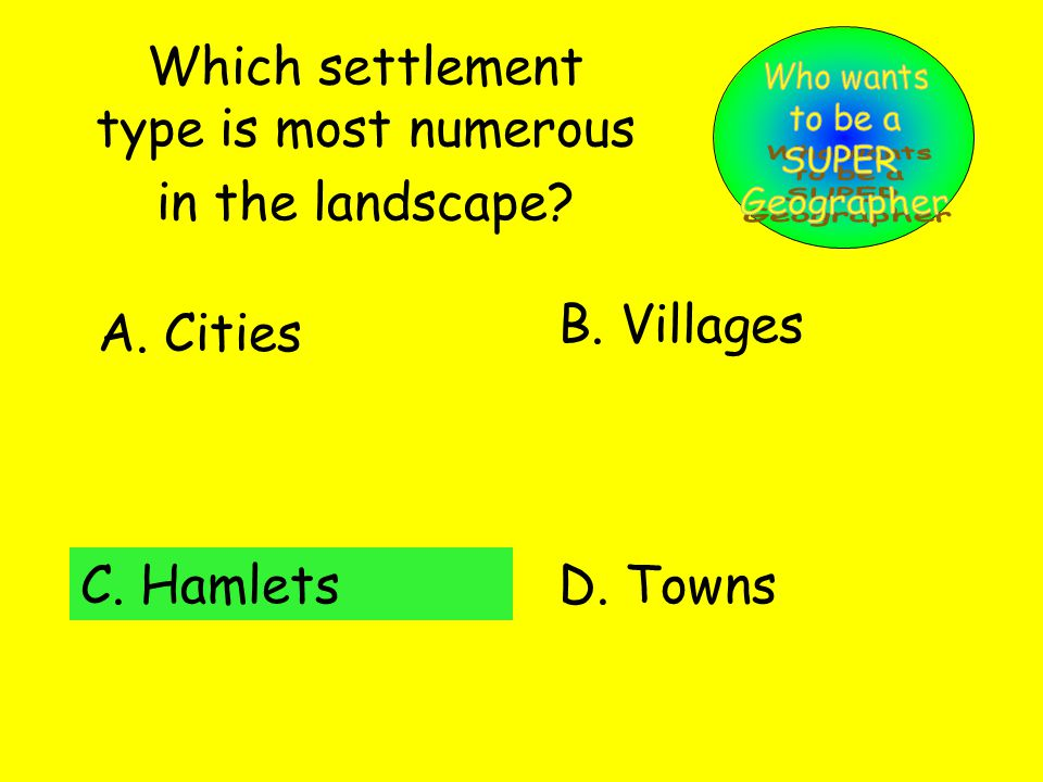 Which settlement type is most numerous in the landscape.
