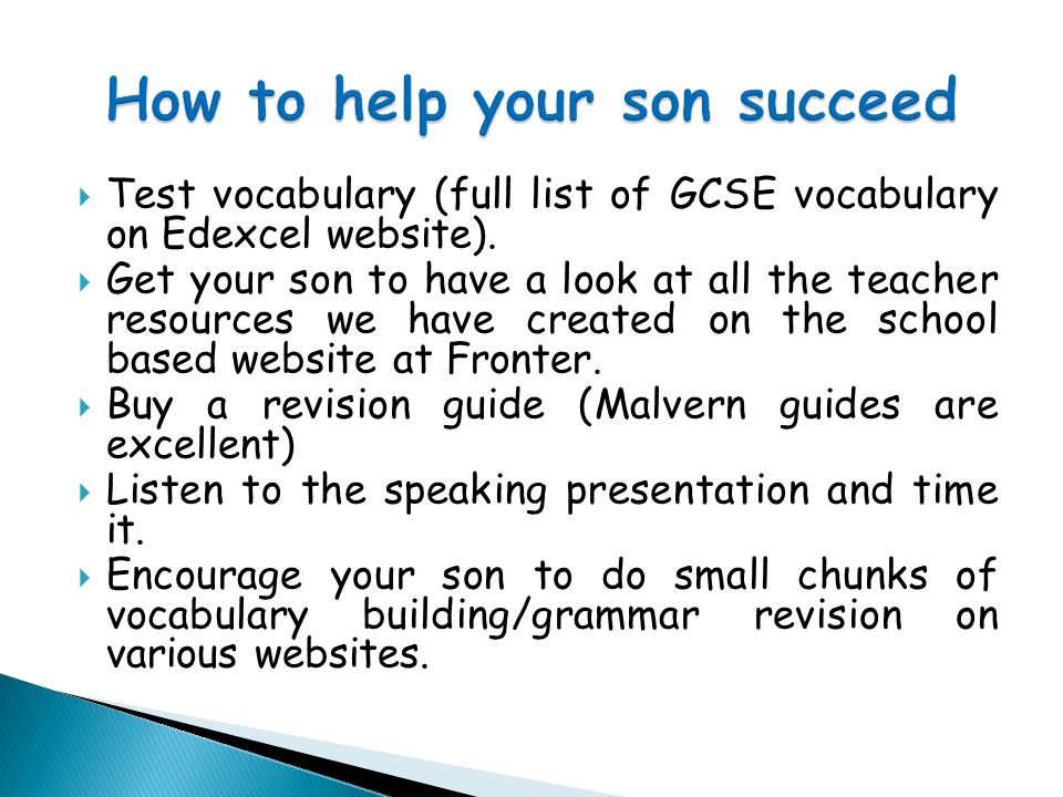  Test vocabulary (full list of GCSE vocabulary on Edexcel website).