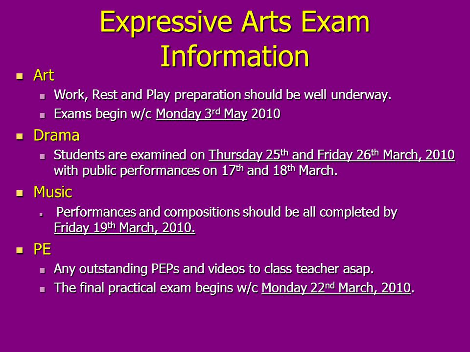Expressive Arts Exam Information Art Art Work, Rest and Play preparation should be well underway.