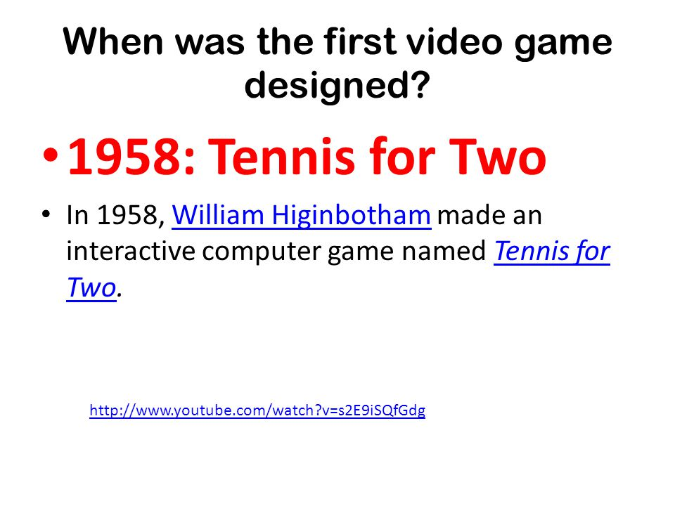 When was the first video game designed.