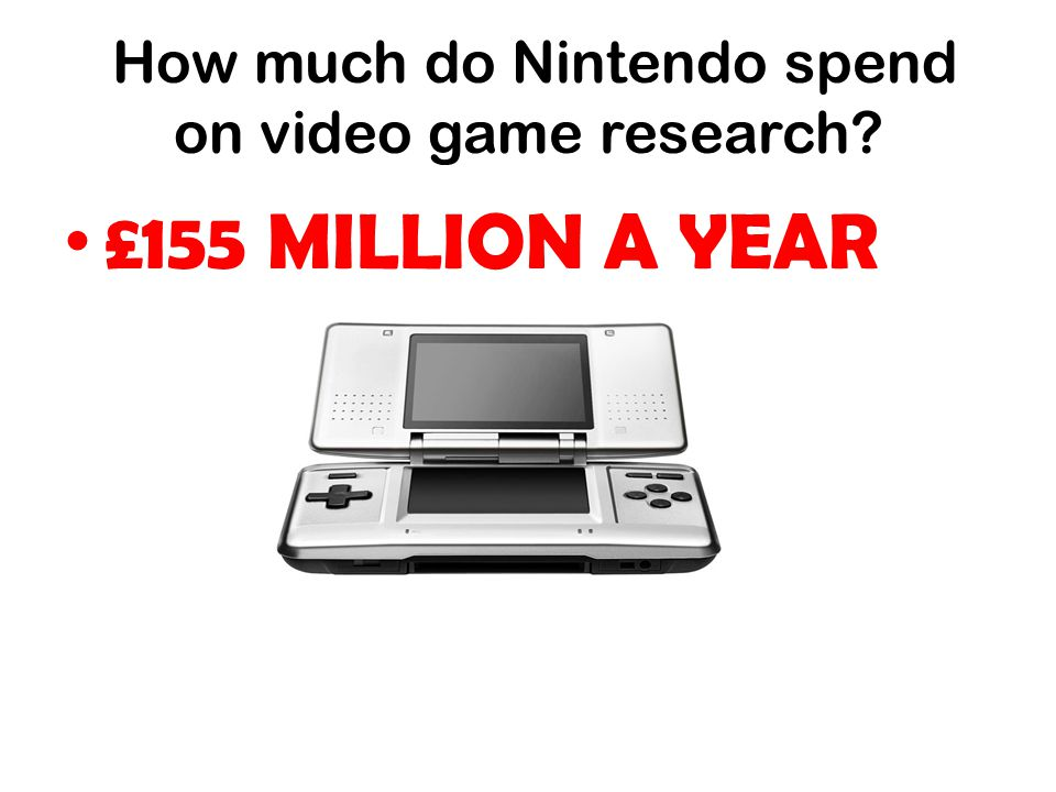 How much do Nintendo spend on video game research? £155 MILLION A YEAR