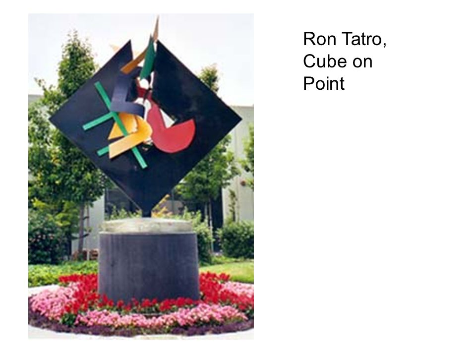Ron Tatro, Cube on Point