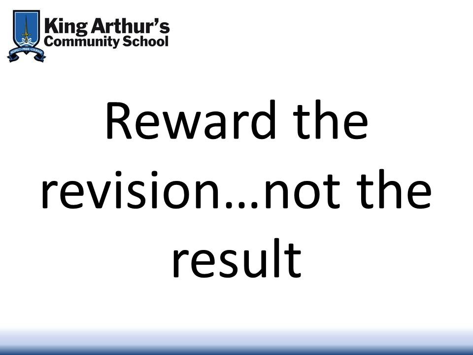 Reward the revision…not the result