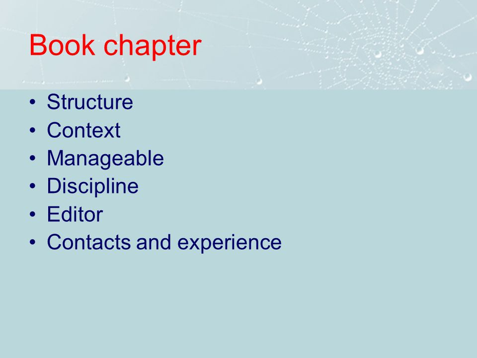 Book chapter Structure Context Manageable Discipline Editor Contacts and experience