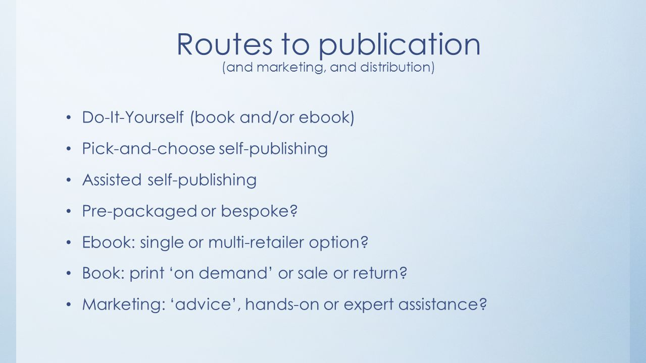 Choosing a self publishing services provider jeremy thompson routes to publication and marketing and distribution do it yourself solutioingenieria Images
