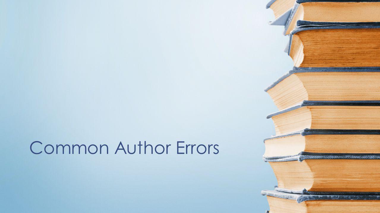 Common Author Errors