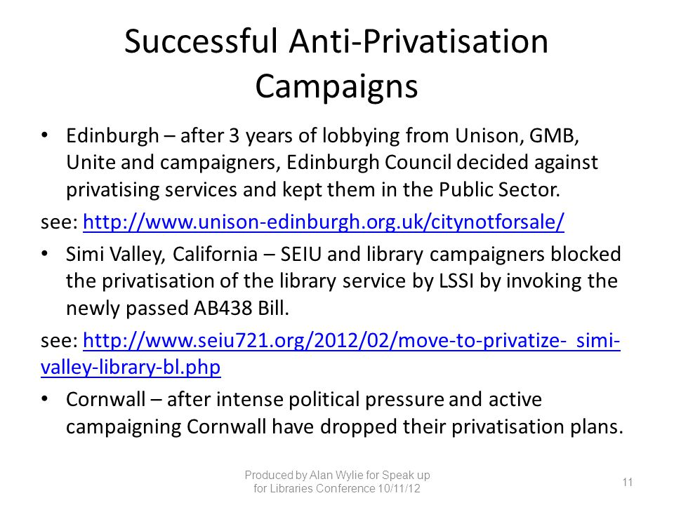 Successful Anti-Privatisation Campaigns Edinburgh – after 3 years of lobbying from Unison, GMB, Unite and campaigners, Edinburgh Council decided again