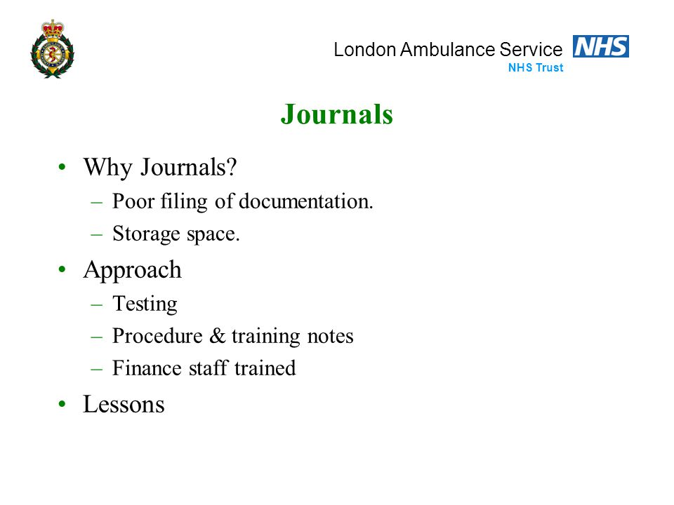 London Ambulance Service NHS Trust Journals Why Journals.