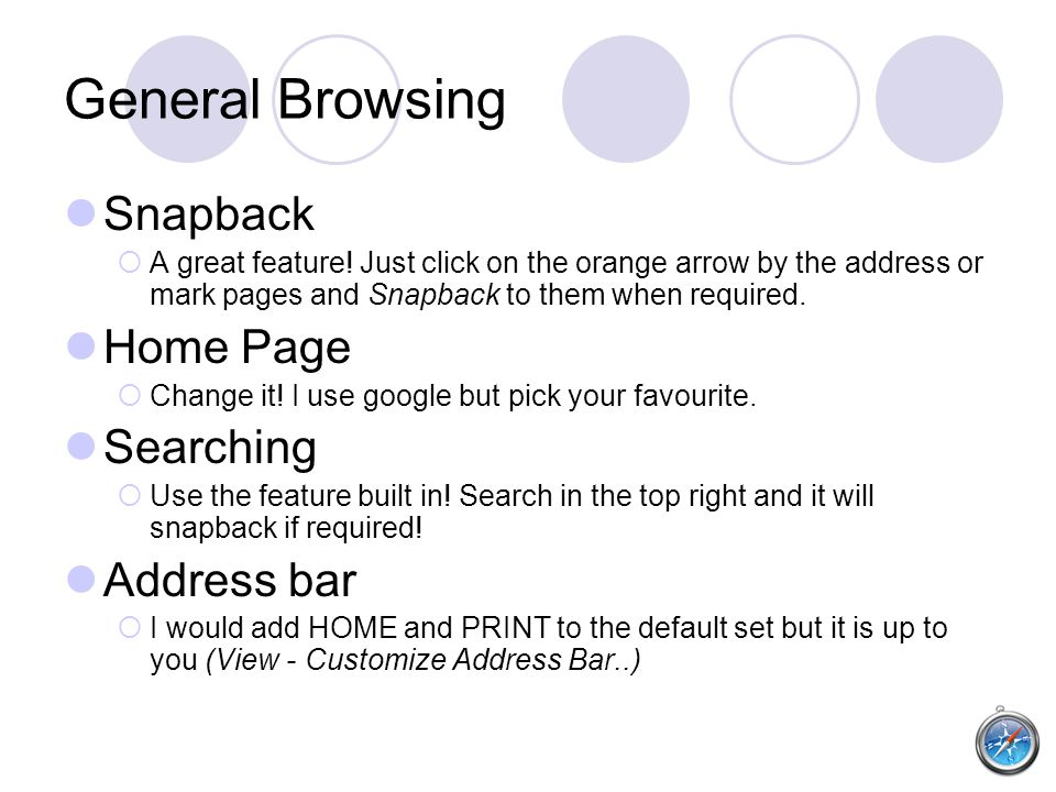 General Browsing Snapback  A great feature.