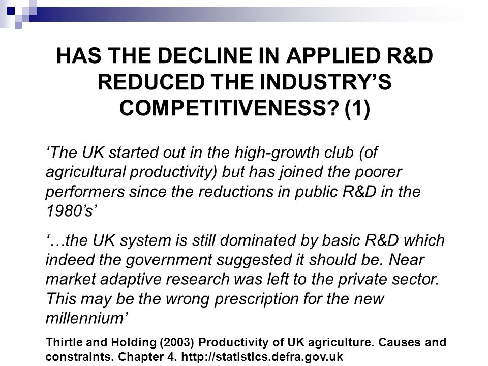 HAS THE DECLINE IN APPLIED R&D REDUCED THE INDUSTRY'S COMPETITIVENESS.