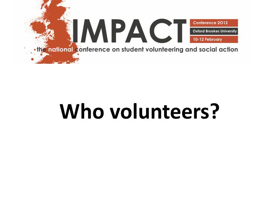Who volunteers