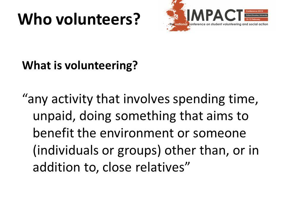 What is volunteering.