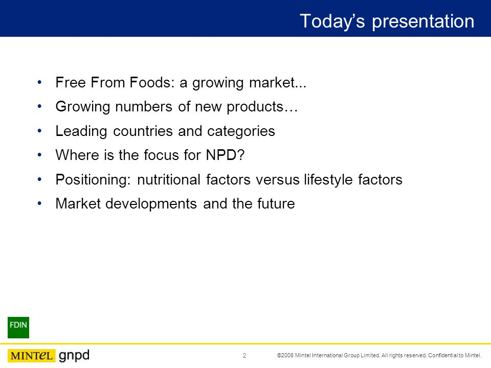 2 Today's presentation Free From Foods: a growing market...