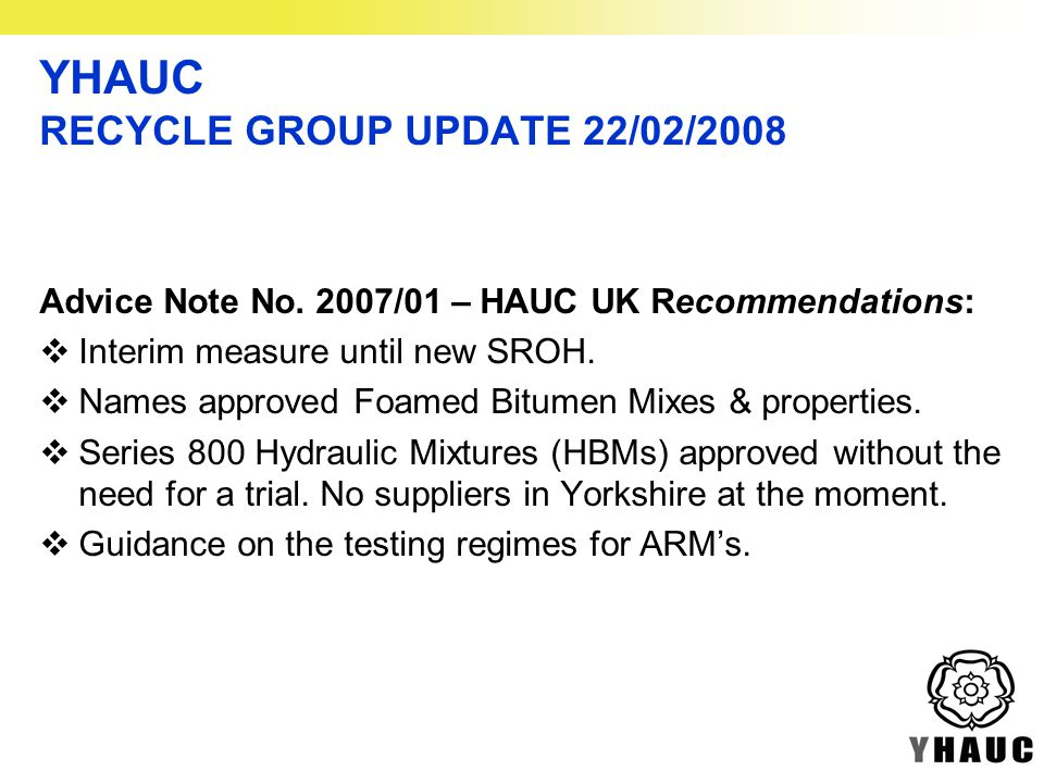 Advice Note No. 2007/01 – HAUC UK Recommendations:  Interim measure until new SROH.