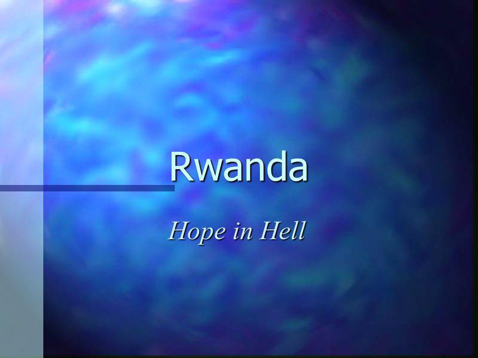 Rwanda Hope in Hell