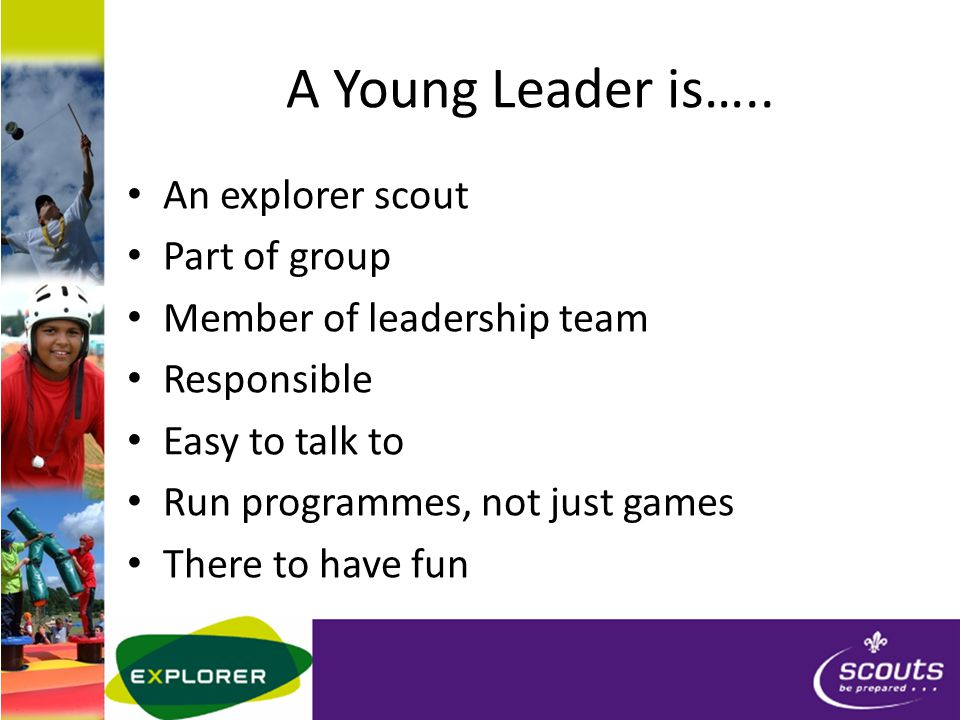 A Young Leader is…..