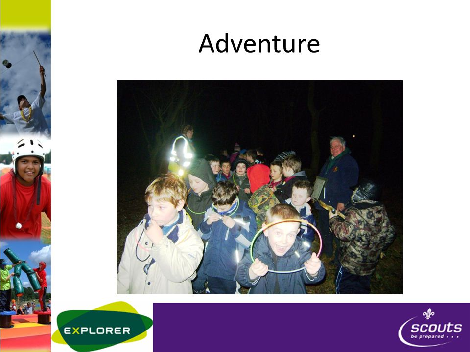 Minimise risk on activities POR – Policy, Rules, Organisation In Touch Activity Permits Equipment Risk Assessment Incident Procedure www.scouts.org.uk - POR, Factsheets, Ideas www.scouts.org.uk