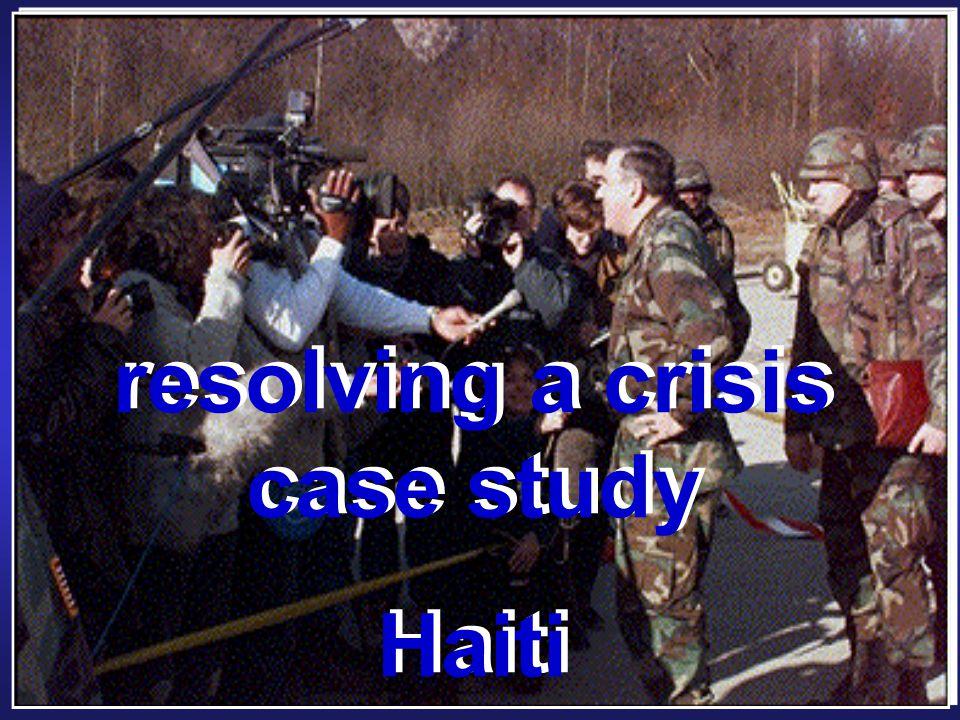 resolving a crisis case study Haiti resolving a crisis case study Haiti