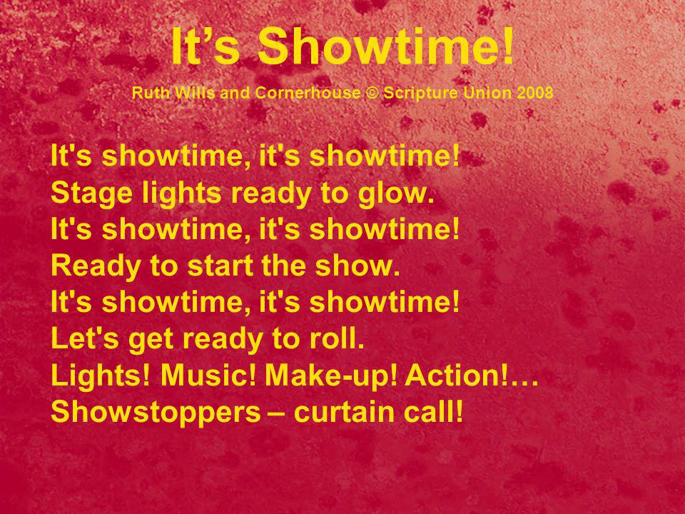 It s showtime, it s showtime. Stage lights ready to glow.