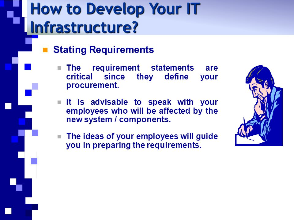 Stating Requirements The requirement statements are critical since they define your procurement.