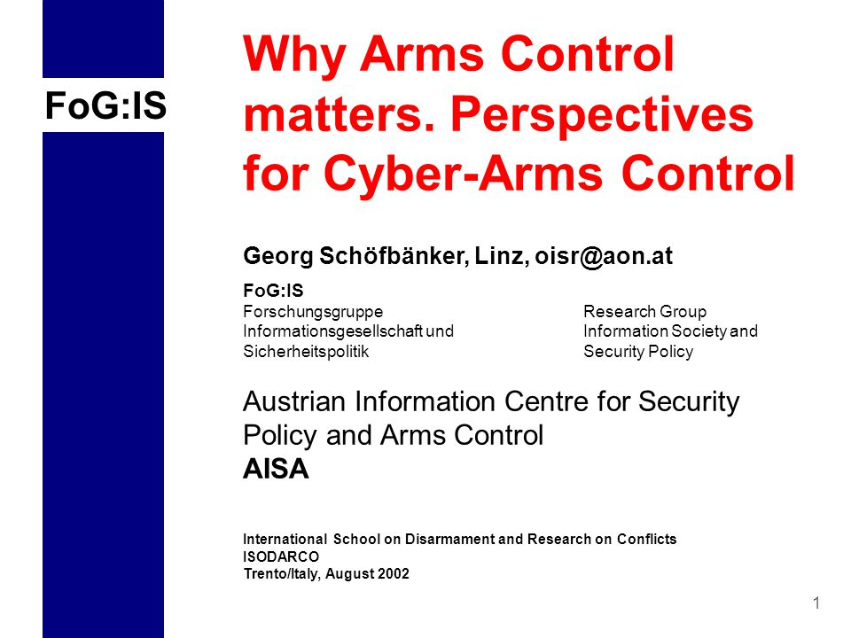 FoG:IS 1 Why Arms Control matters.