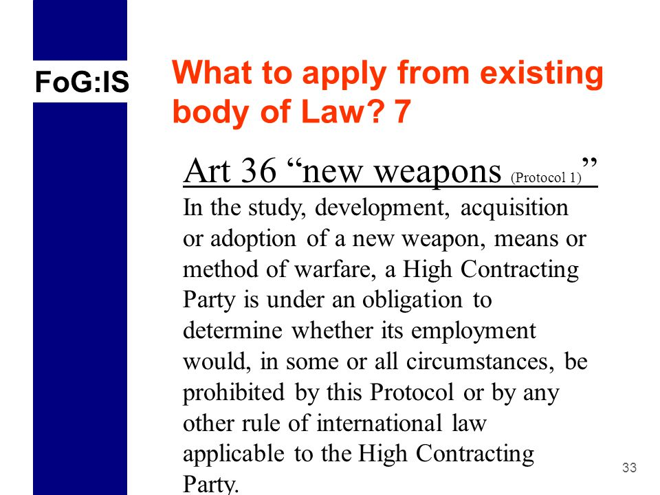 FoG:IS 33 What to apply from existing body of Law.