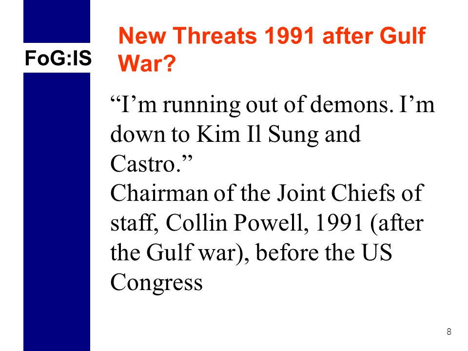 FoG:IS 8 New Threats 1991 after Gulf War. I'm running out of demons.