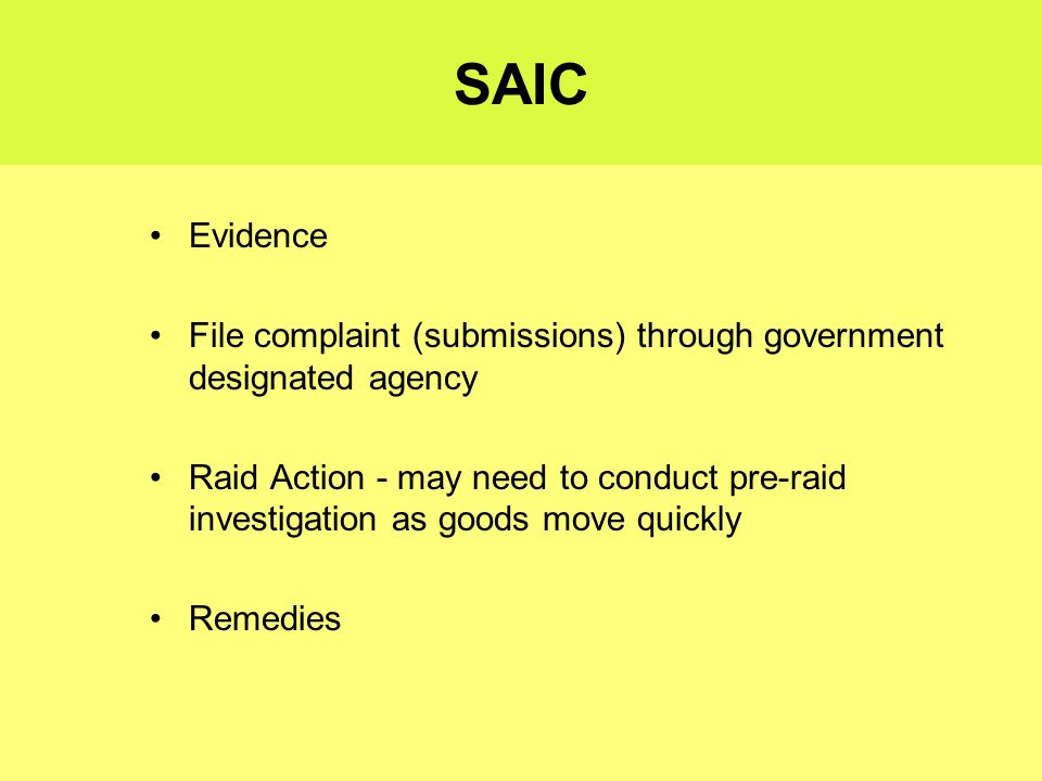 Enforcement Routes Administrative Authorities SAIC - State Administration for Industry and Commerce China Patent Office (CPO) National Copyright Administration (NCA)