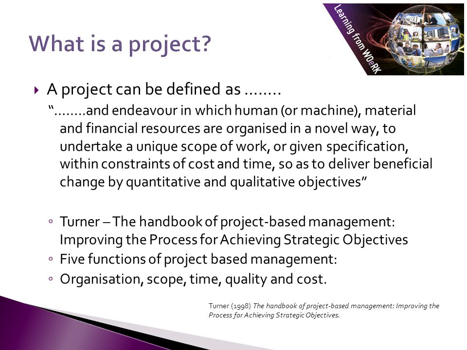 In this module we are going to consider a number of specific aspects of project management The shift away from a focus just on planning towards an increased awareness of the human issues We will be considering project leadership as well as project management, creating the project team and promoting organisational team working The processes of monitoring and evaluating the success of the project will be considered and the process of handing over the completed project.