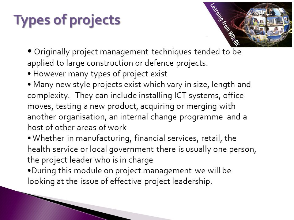 In their book 'Project Leadership' Briner, Geddes and Hastings propose a new definition of project management: new style project management is managing the visible and invisible team to achieve the objectives of the stakeholders  The six concepts that underlie this idea are:  The visible team – those people working directly on the project, full time or part time  The invisible team – those people who contribute indirectly to the work of the visible team either inside or outside the organisation  The Multiple stakeholders – All those people having an interest in the project  In addition there are issues of organisational teamworking, organisational context and the people factor to consider A new definition of project management