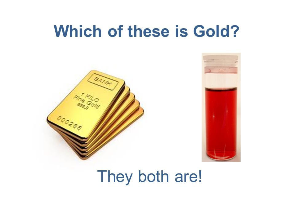 Which of these is Gold? They both are!