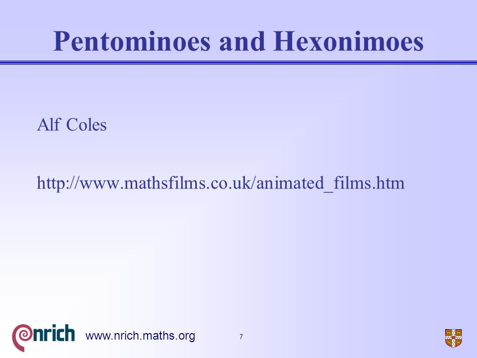 8 www.nrich.maths.org Other problems  On the edge (Sept 2004)  Inside out (Sept 2004)