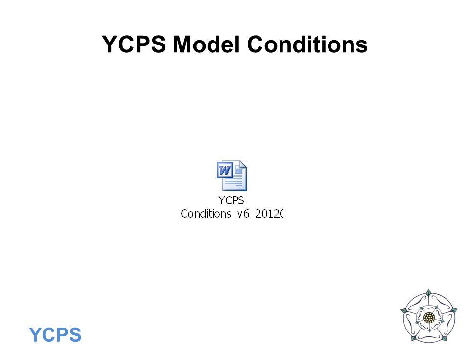 YCPS YCPS Model Conditions