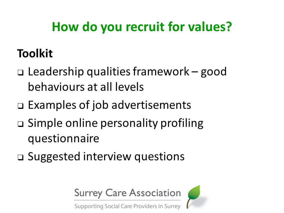 How do you recruit for values.