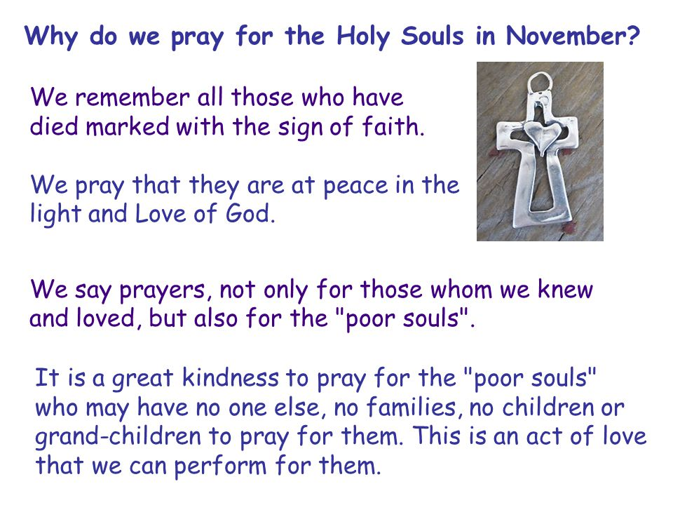 Why do we pray for the Holy Souls in November.