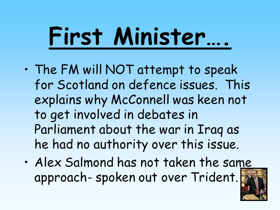First Minister…. The FM will NOT attempt to speak for Scotland on defence issues.