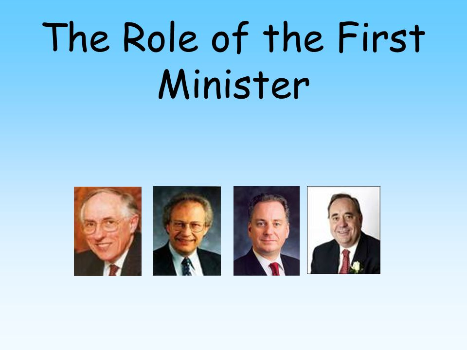 The Role of the First Minister