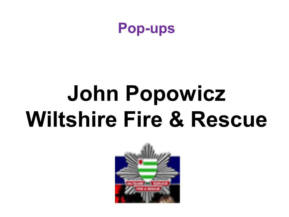 Pop-ups John Popowicz Wiltshire Fire & Rescue