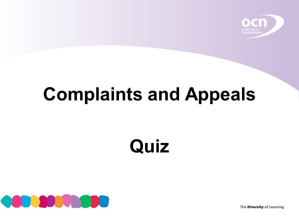 Complaints and Appeals Quiz