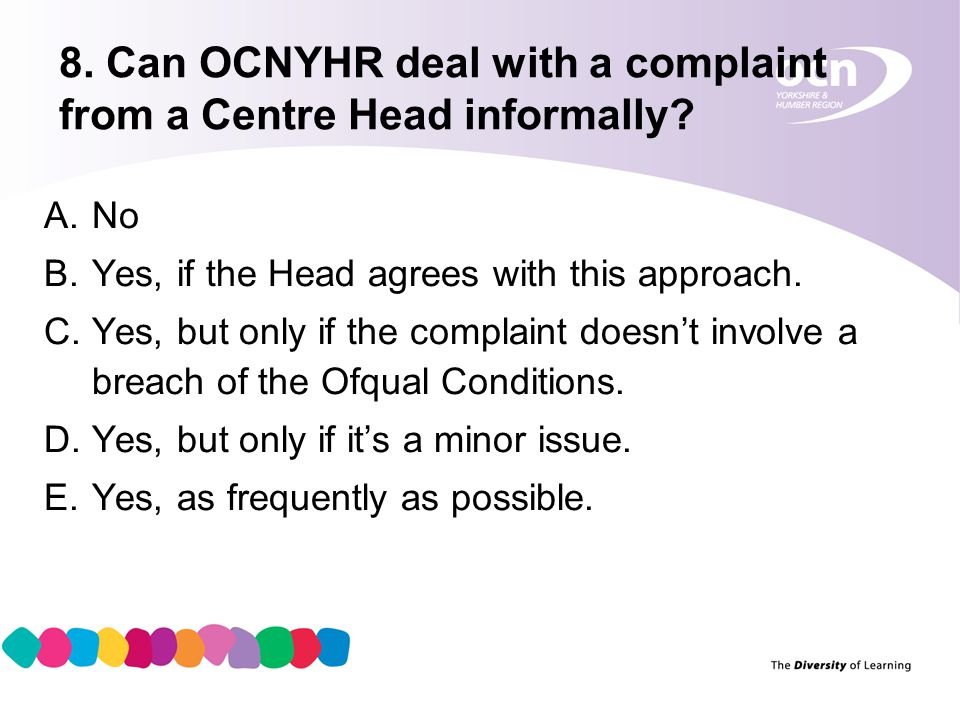 10 9.What if a Centre does not report a Complaint to OCNYHR.