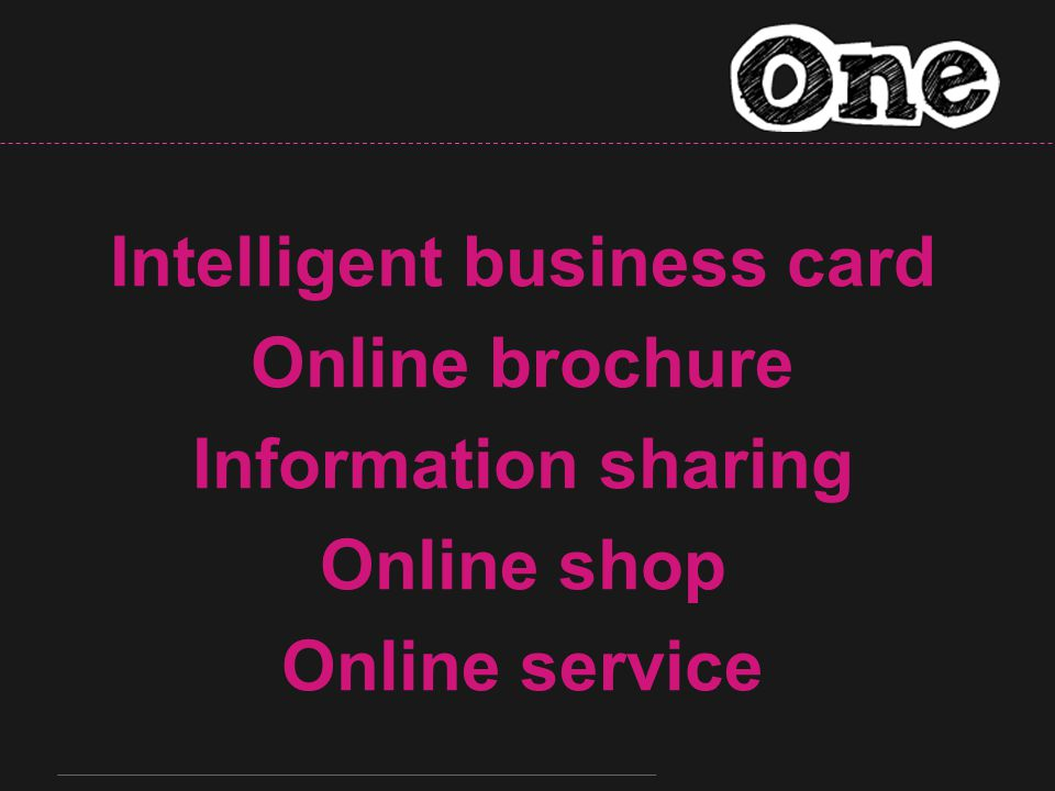 Intelligent business card Online brochure Information sharing Online shop Online service