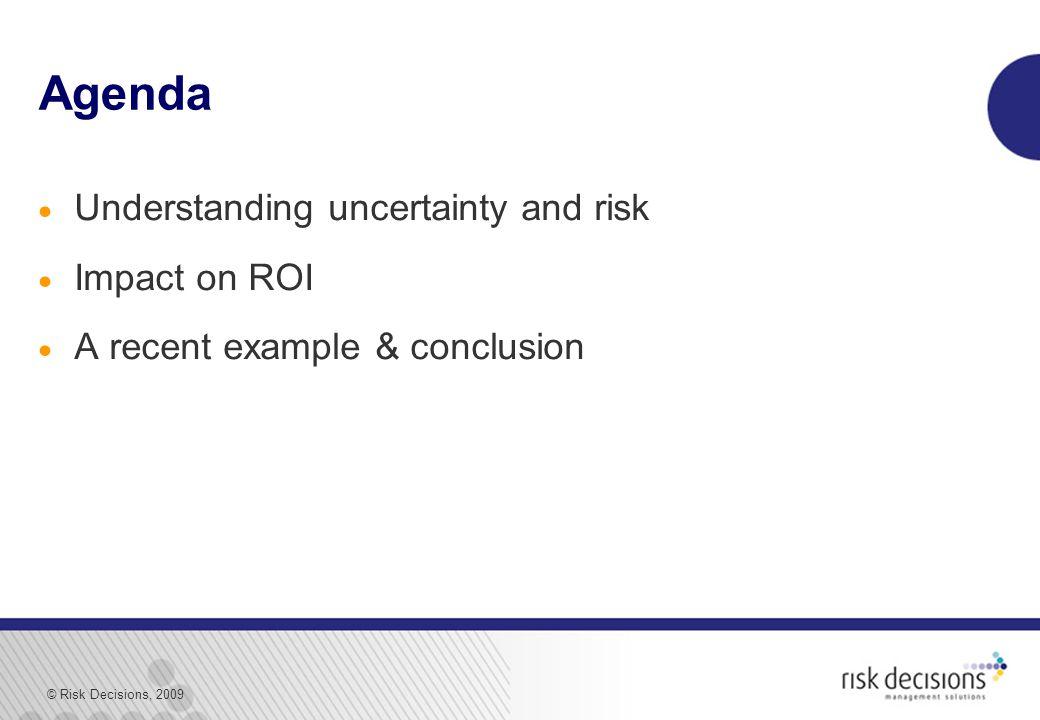 © Risk Decisions, 2009 2a.