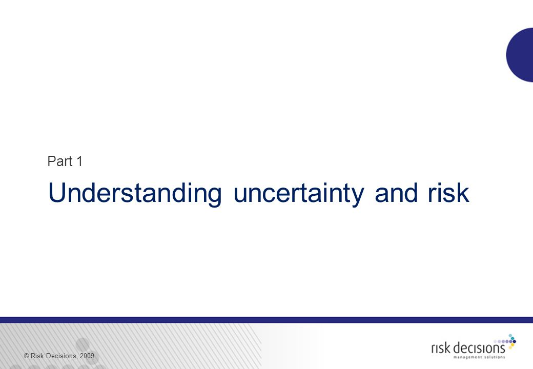 © Risk Decisions, 2009 What-if scenarios on schedule  Analyse the schedule  Impacts of schedule uncertainty on:  1a.
