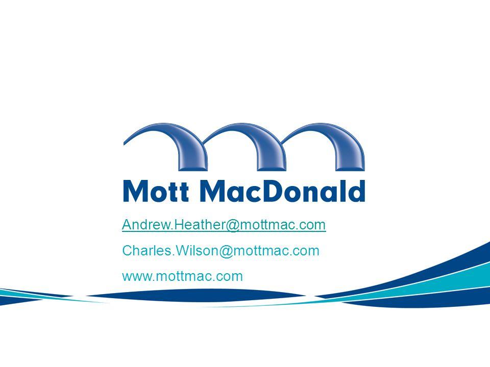 Andrew.Heather@mottmac.com Charles.Wilson@mottmac.com www.mottmac.com