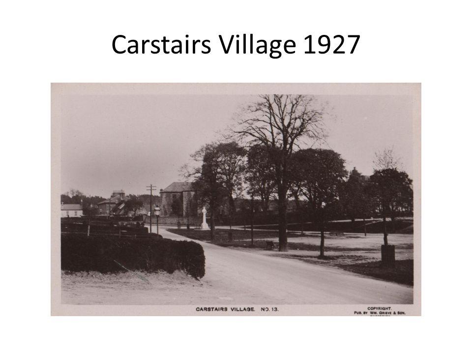 Carstairs Village 1927