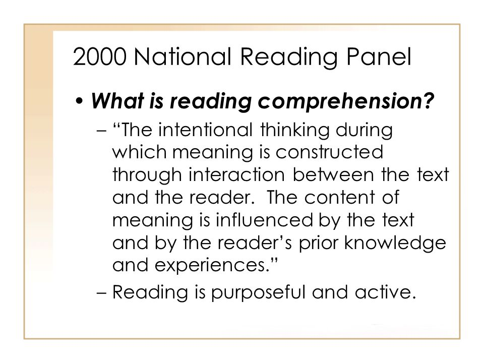 2000 National Reading Panel What is reading comprehension.