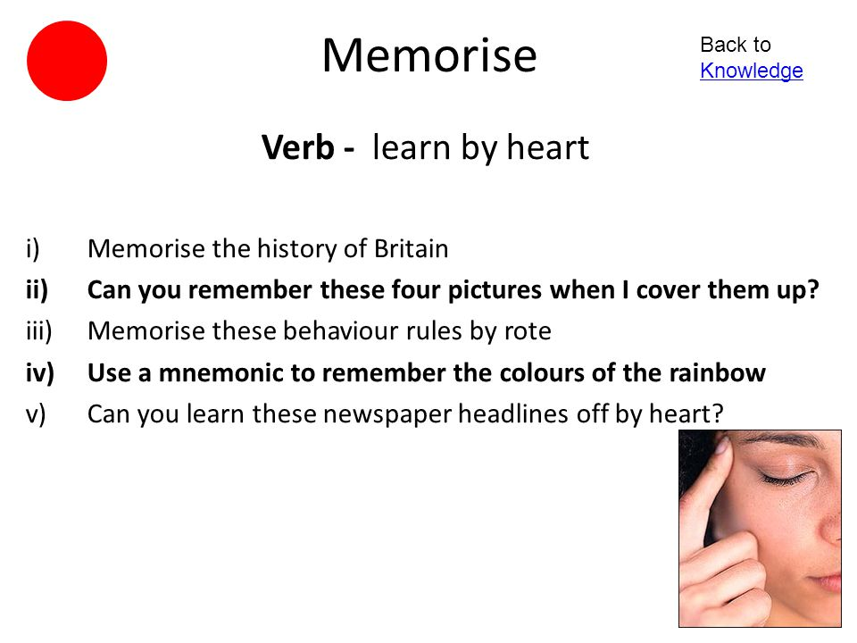 Recognise Verb - identify as already known; know again i)Circle what you already know ii)Identify the elements we covered last lesson iii)What bits do you recognise.