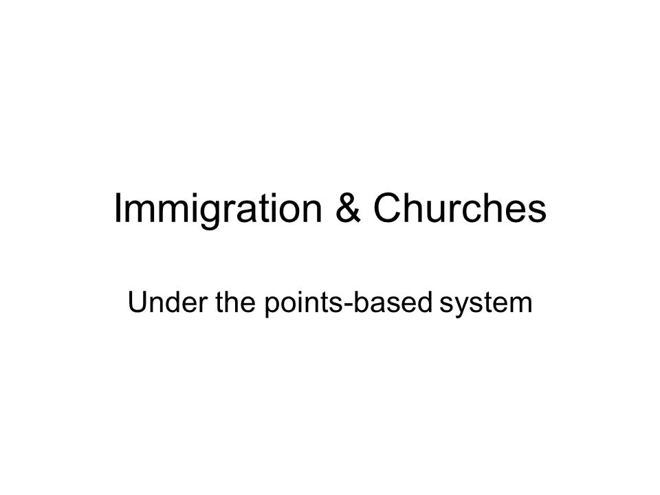 Immigration & Churches Under the points-based system